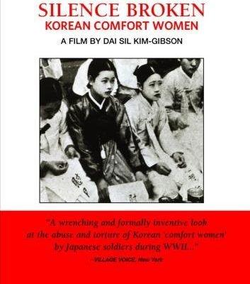 Silence Broken: Korean Comfort Women